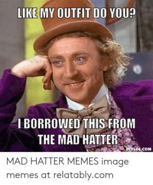 Mad Hatter Memes xD