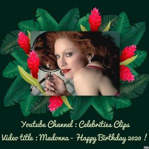 madonna - Happy Birthday 2020 !