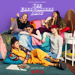 Netflix's The Baby-Sitters Club - Season 1 Poster