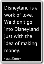 Quote Pertaining To Disneyland