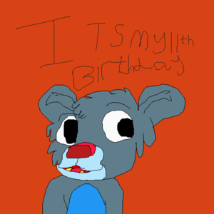 its my 11th birthday