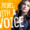 The Rebel with the Voice