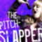 The Pitch Slapper