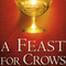 I don't understand Feast for Crows hate,I like it better the Dance with Dragons