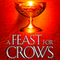 I really liked A Feast for Crows
