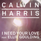 I need your love (ft.Calvin Harris)