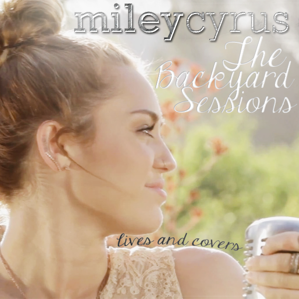 fav miley 39 s cover from backyard sessions poll results