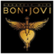 The Band I Own Every Album Released (Bon Jovi)