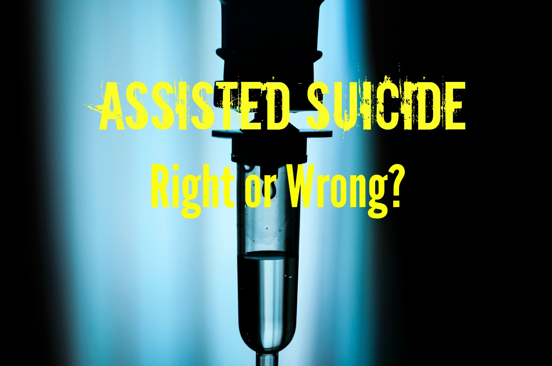 a discussion on the legalization og assisted suicide