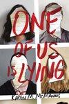 3. One of Us Is Lying by Karen M. McManus