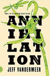Annihilation sejak Jeff Vandermeer (February 23)