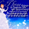 Three things in human life are important: the first is to be kind; the second...