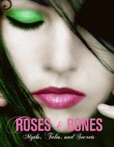 """Who is the 作者 of """"Roses and Bones""""?"""