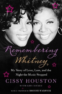 """What year was the book, """"Remembering Whitney: My Story Of Love, Loss, And The Night The Music Stopped"""", published"""