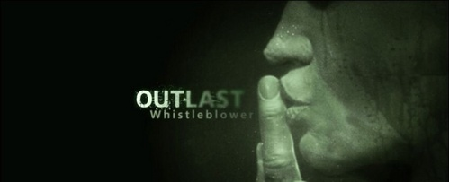 In Outlast: Whistleblower, who is the whistleblower?