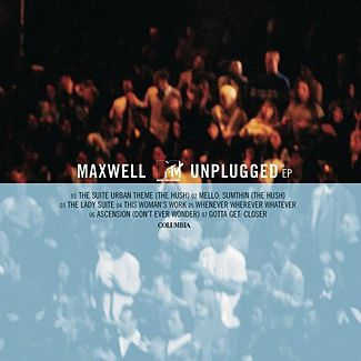 Where was Maxwell's MTV Unplugged EP recorded on May 7, 1997?