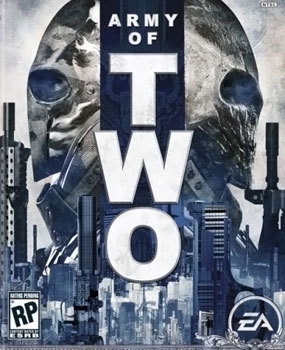 army of two is a... ~