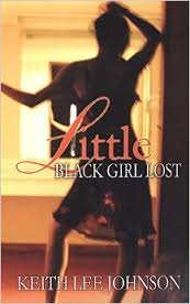 What time period is Little Black Girl Lost set in?