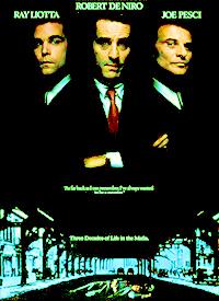 Year: 1990. Stars: Robert DeNiro, rayo, ray Liotta, Joe Pesci. Title?