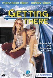 "Where are Mary-Kate and Ashley going to in the movie ""Getting There""?"