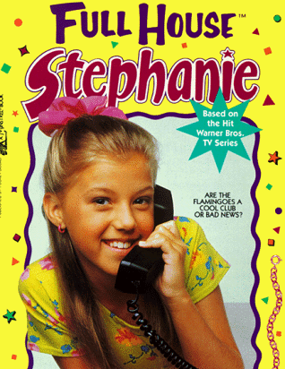 What book from the Full House Stephanie is this the cover of?