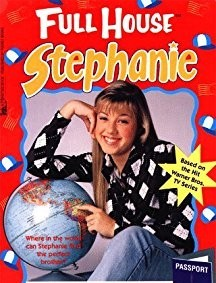 Which book of the Full House Stephanie series is this the cover of?