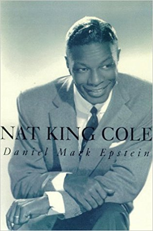 What ano was the biography pertaining to Nat King Cole published