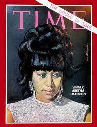 Aretha Franklin was the first black woman to appear on the cover of Time back in 1968