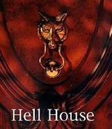 "Who is author of ""Hell House""?"