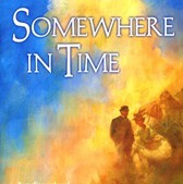 """Who is auteur of """"Somewhere In Time""""?"""