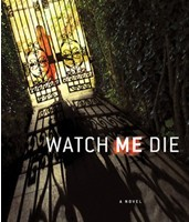 "Who is مصنف of ""Watch Me Die""?"