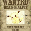 WANTED Pikachu (Printing this is recommended) Lol.. helen3130 photo