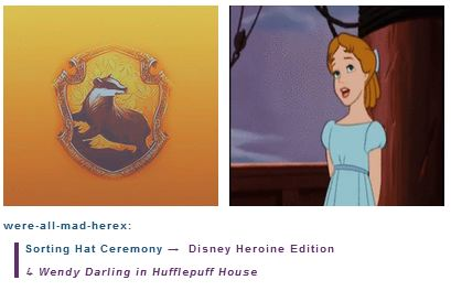 Wendy Darling is in Hufflepuff House