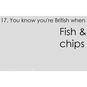 anda know your british when ...