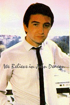 We believe in John Deacon