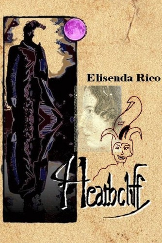 """HEATHCLIFF"" The novel."