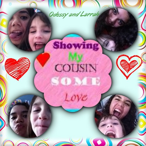 Me and my cousin Odessy collage