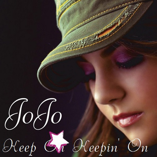 JoJo - Keep On Keepin' On