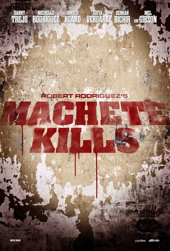 Machete Kills - Teaser Poster