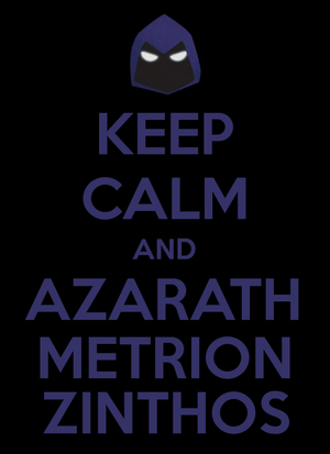 KEEP CALM AND AZARATH METRION ZINTHOS(JY)