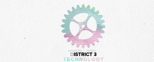 District 3 | Technology