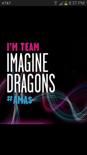 We are team Imagine Dragons :3