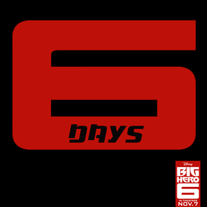 Big Hero 6 - Teaser Trailer in 6 Days