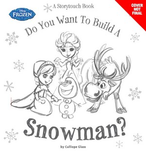 Frozen - Do Du want to build a snowman? A Storytouch Book