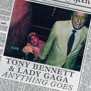 Lady gaga and Tony Bennett - 'Anything Goes' - Single Artwork