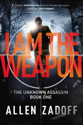 I Am the Weapon (Book 1)
