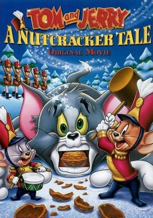 Tom and Jerry : A Nutcracker Tale