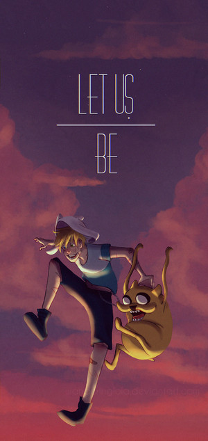 "Finn and Jake ""Let Us Be"""
