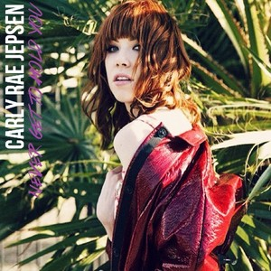 Carly Rae Jepsen - Never Get To Hold anda