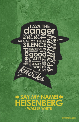 Breaking Bad - Walter White Quote Poster
